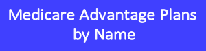 medicare advantage by name